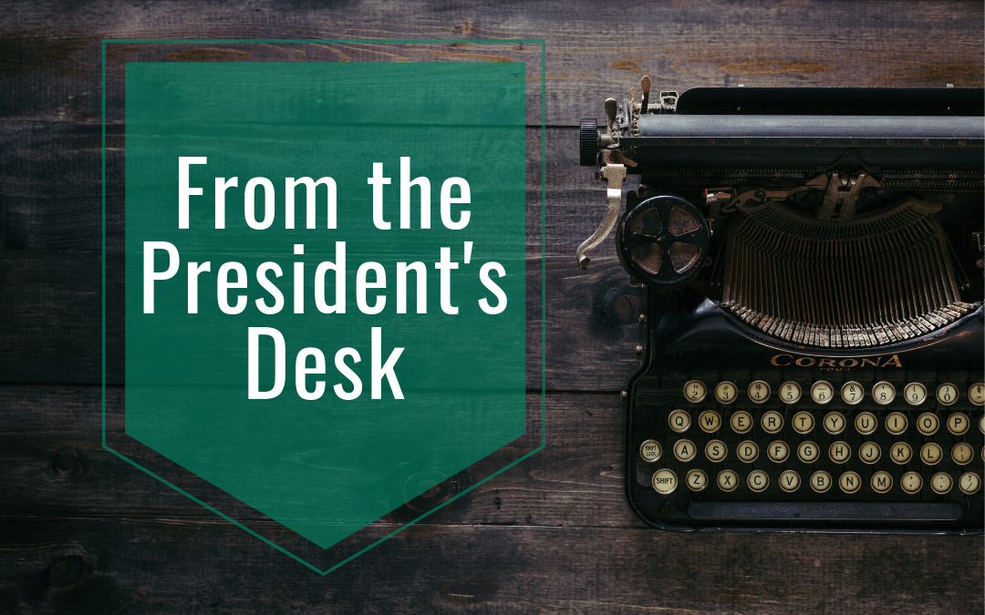 From the President's Desk: October 2018
